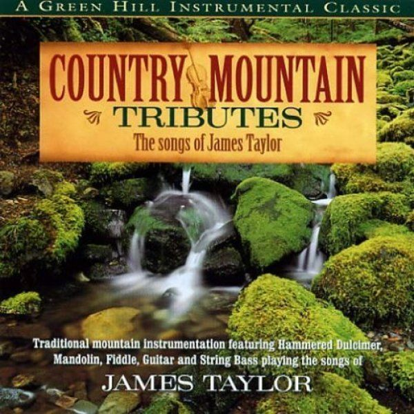 Country Mountain Tribute to James Taylor
